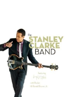 Stanley Clarke Band The Poster #01